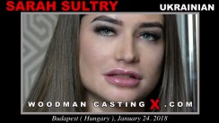 Watch our casting video of Sarah Sultry. Pierre Woodman fuck Sarah Sultry, Ukrainian girl, in this video.