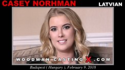 Watch our casting video of Casey Norhman. Pierre Woodman fuck Casey Norhman, Latvian girl, in this video.