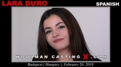 Download Lara Duro casting video files. A Spanish girl, Lara Duro will have sex with Pierre Woodman.