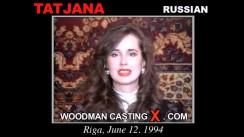Access Tatjana casting in streaming. Pierre Woodman undress Tatjana, a Russian girl.