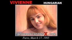Access Vivienne casting in streaming. Pierre Woodman undress Vivienne, a Hungarian girl.