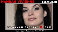 Watch our casting video of Hannah Vivienne. Erotic meeting between Pierre Woodman and Hannah Vivienne, a Belarusian girl.