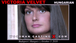 Look at Victoria Velvet getting her porn audition. Pierre Woodman fuck Victoria Velvet, Hungarian girl, in this video.