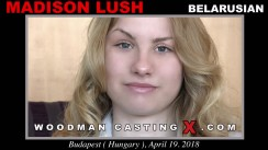 Casting of MADISON LUSH video