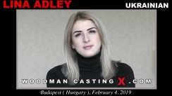 Access Lina Adley casting in streaming. A Ukrainian girl, Lina Adley will have sex with Pierre Woodman.